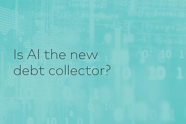AI The New Debt Collector
