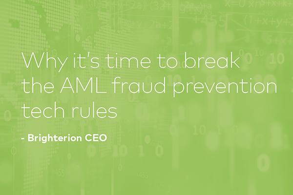 Break AML Fraud Prevention