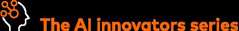 AI Innovators Series